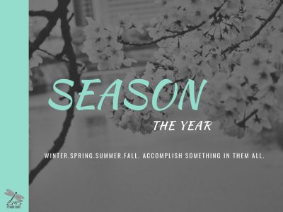 SEASON THE YEAR: Steps 4-8 Video Example